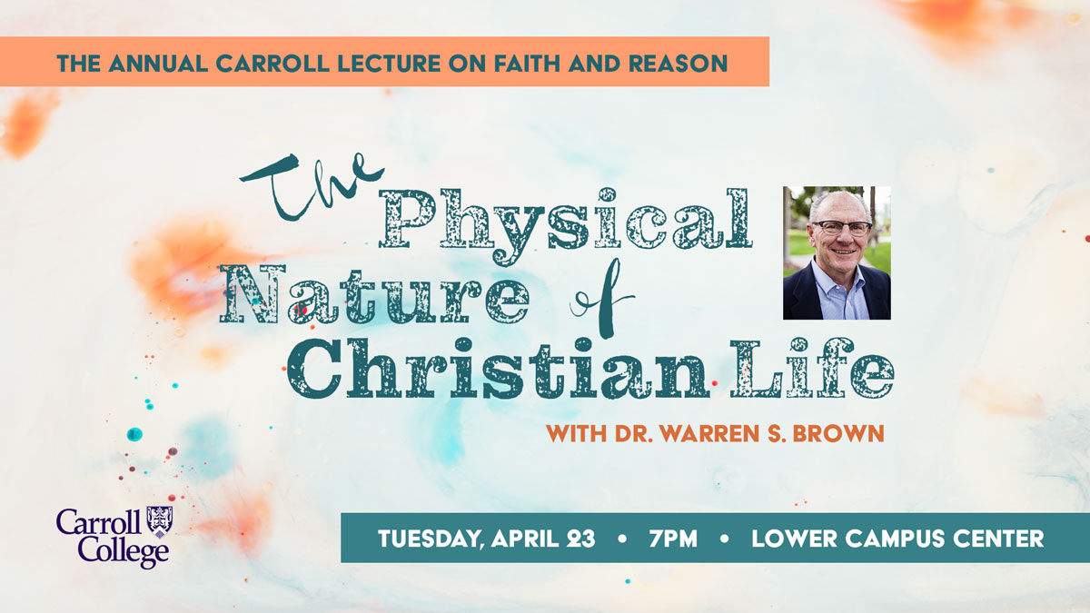 Faith and Reason: Dr. Warren S. Brown graphic