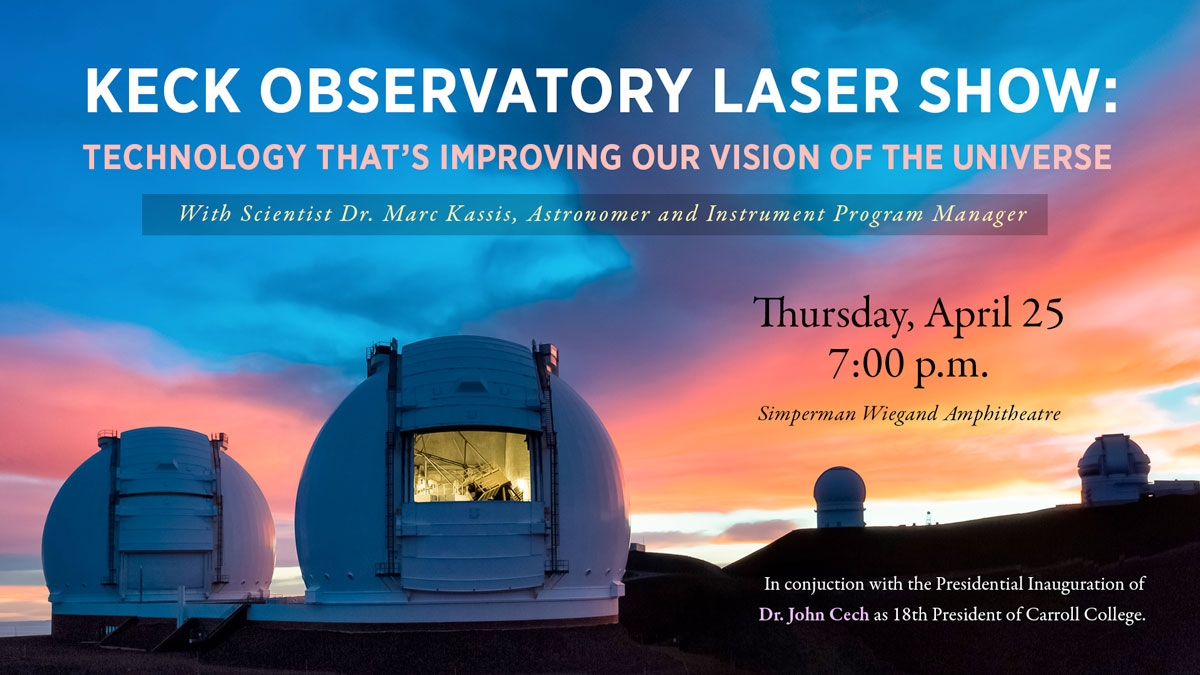 Carroll Presents Keck Observatory Laser Show graphic