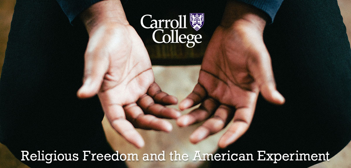 Religious Freedom & the American Experiment