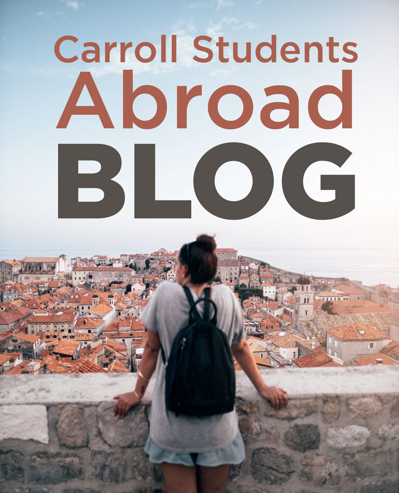 Carroll Students Abroad Blog