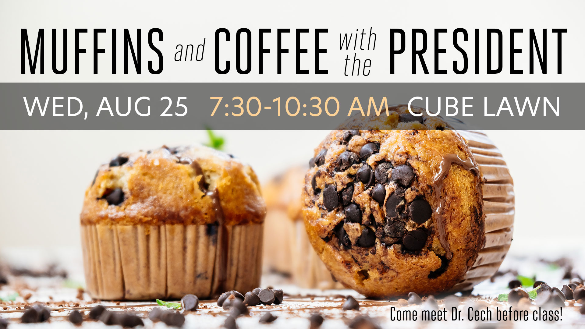 Muffins & Coffee with the President graphic