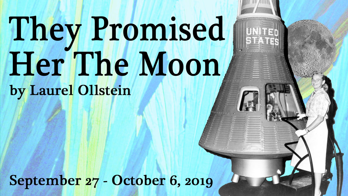Theatre: They Promised Her the Moon graphic