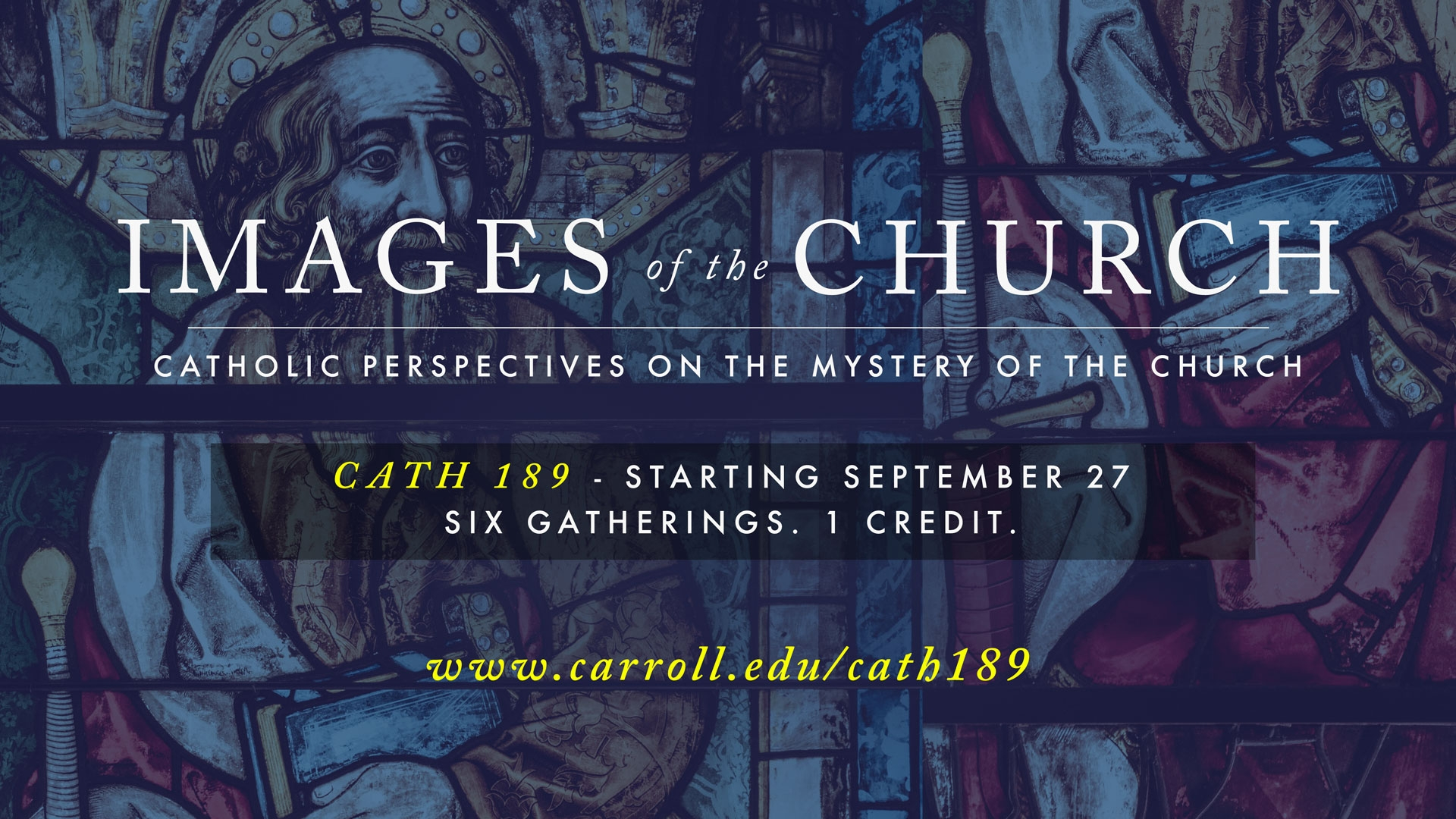 CATH 189 Images of the Church Lecture Series graphic