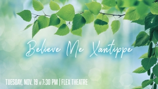 Image for Believe Me Xantippe