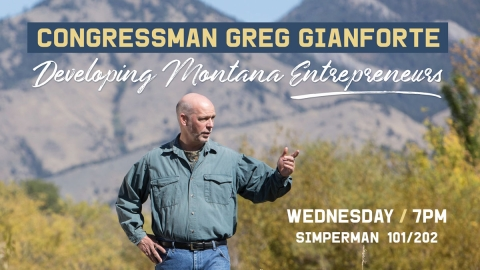 Congressman Gianforte: Developing MT Entrepreneurs graphic