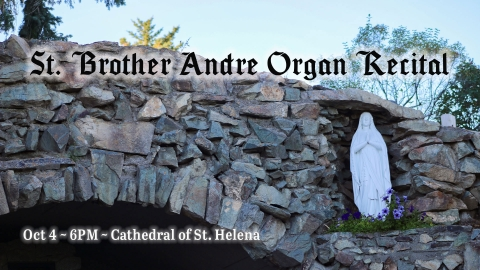 St. Brother Andre Organ Recital Graphic